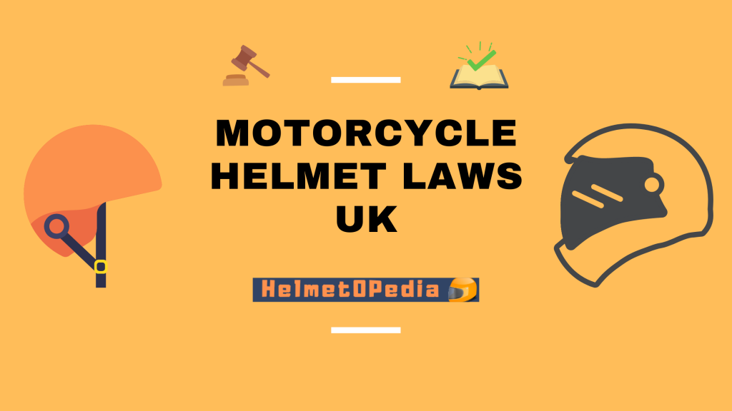 Motorcycle Helmet Laws UK
