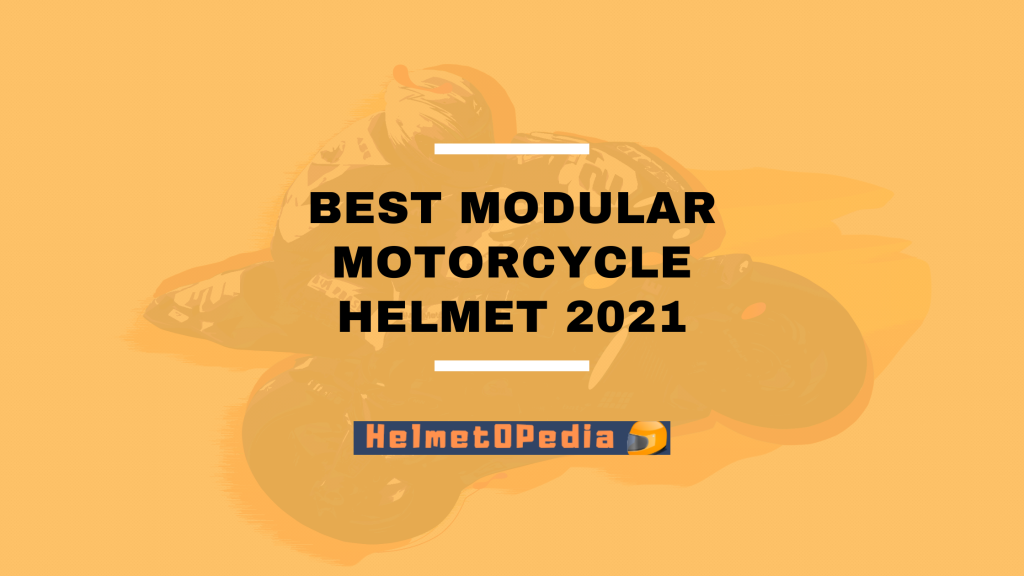 Best Modular Motorcycle Helmet