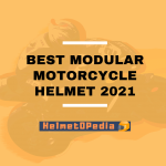 Best Modular Motorcycle Helmet 2021 - Expert Review