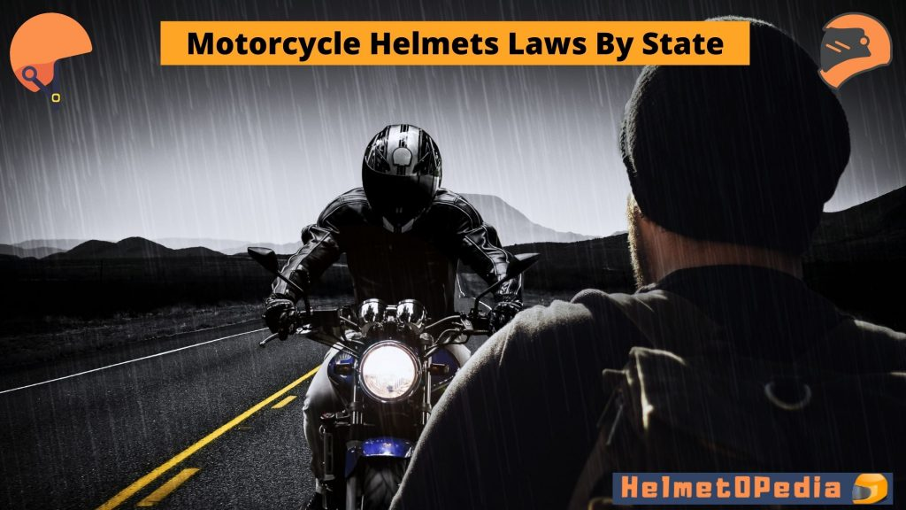 Motorcycle Helmet Laws by States
