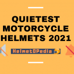 Quietest motorcycle helmet 2021 - Review with Pros and Cons